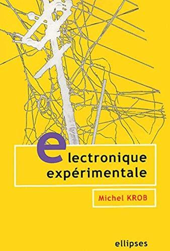 9782729813284: Electronique exp�rimentale