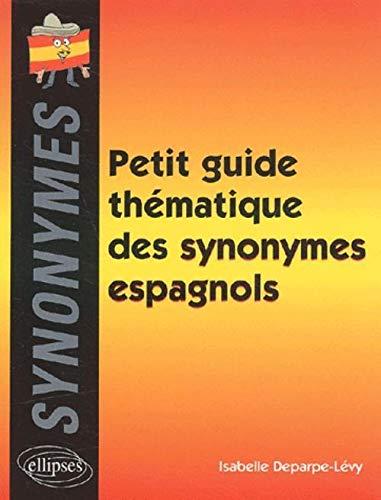 9782729813543: Petit guide thématique des synonymes espagnols