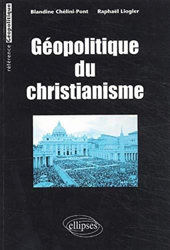 9782729814007: Géopolitique du christianisme (Référence géopolitique)