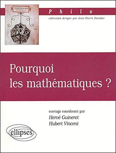 9782729814618: Pourquoi les math�matiques ?
