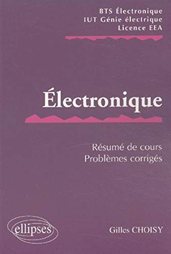 9782729814823: Electronique BTS/IUT/EEA (French Edition)