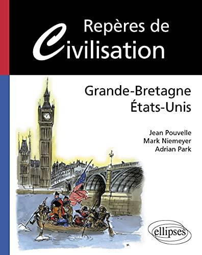 9782729815059: Repères de Civilisation : Grande-Bretagne États-Unis