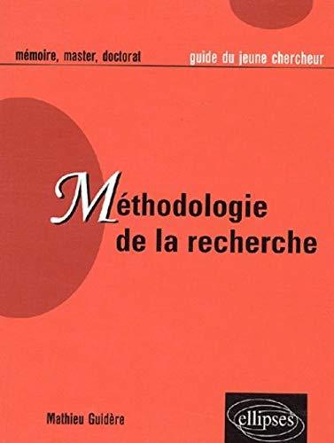 9782729815691: M�thodologie de la recherche : Guide du jeune chercheur en lettres, langues, sciences humaines et sociales