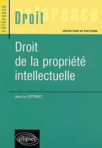 9782729815844: Droit de la propriété intellectuelle