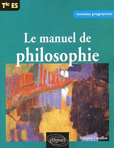 9782729815929: Manuel de philosophie Terminale ES
