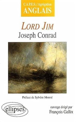 9782729816070: Conrad, Lord Jim (CAPES/AGREGATION)
