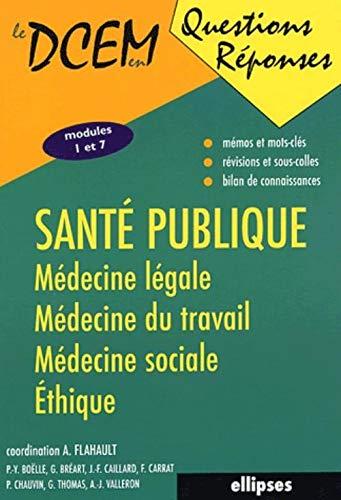 9782729816186: Santé publique, médecine légale, médecine du travail, médecine sociale, éthique