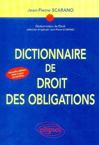 9782729816292: Dictionnaire de droit des obligations