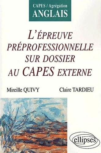 9782729817893: L'épreuve professionnelle sur dossier au CAPES externe (French Edition)