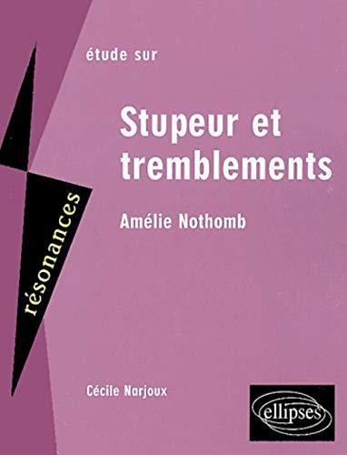 9782729818098: Etude sur stupeur et tremblements amelie nothomb (Résonances)