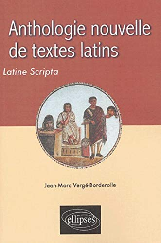 9782729818135: Anthologie nouvelle de textes latins (French Edition)