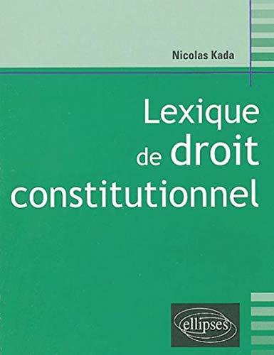 9782729818289: Lexique de droit constitutionnel (French Edition)