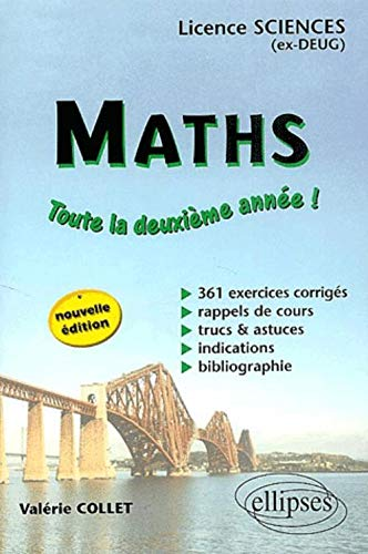 9782729818425: Math�matiques : Toute la deuxi�me ann�e, DEUG Sciences, Licence Sciences. 361 exercices corrig�s