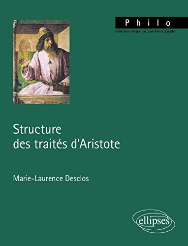 9782729818937: Structure des trait�s d'Aristote