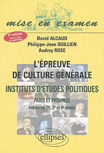 L'épreuve de culture générale : IEP de: Alcaud, David ;