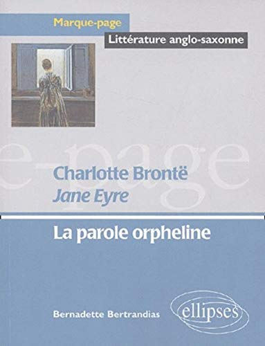 Jane Eyre, Charlotte Brontë (French Edition): Bernadette Bertrandias