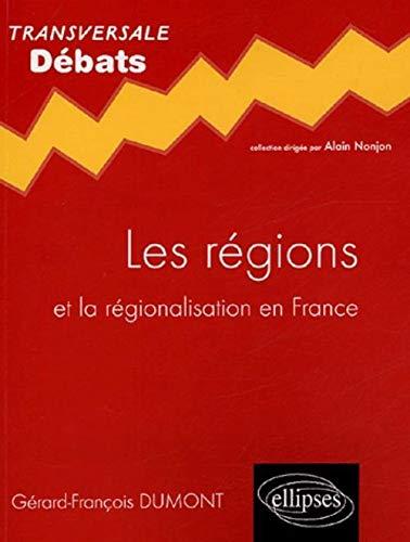 9782729819873: Les r�gions : Et la r�gionalisation en France