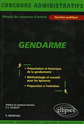 Gendarme présentation et historique de la gendarmerie: Pierre Marchal; David