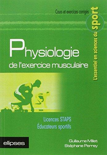 9782729820206: Physiologie de l'Exercice Musculaire Licences STAPS Educateurs Sportifs