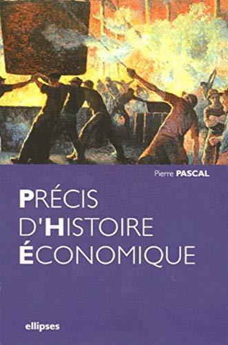 Précis d'histoire économique (French Edition) (2729822593) by Pierre Pascal