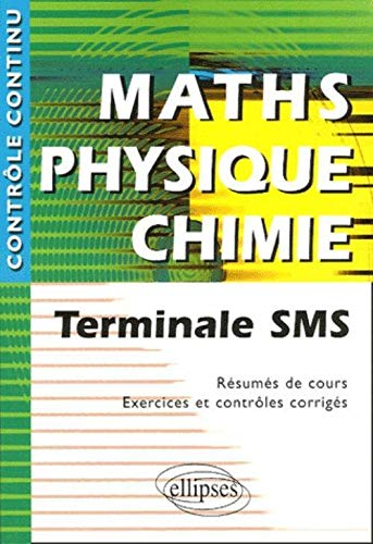 9782729823450: Maths Physique Chimie Tle SMS (French Edition)