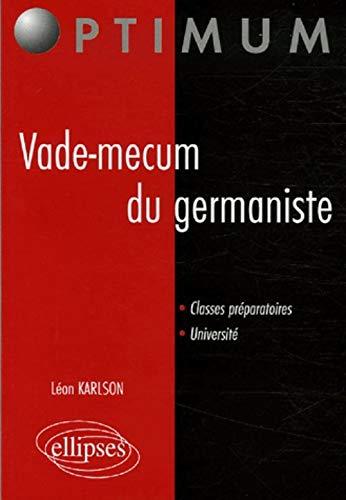 9782729823726: Vade-mecum du germaniste classes peparatoires université (Optimum)