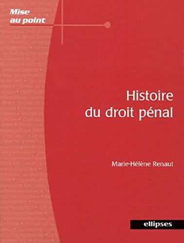 9782729823818: Histoire du droit pénal : Du Xe siècle au XXIe siècle
