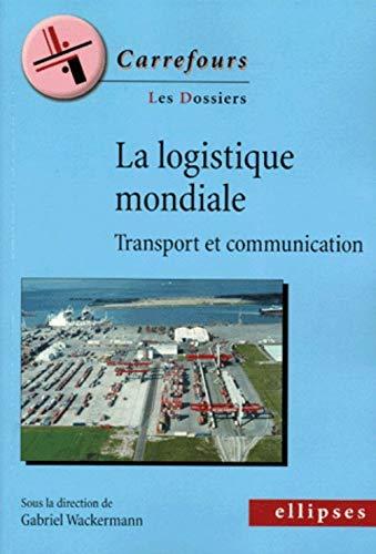 9782729823955: La logique mondiale (French Edition)