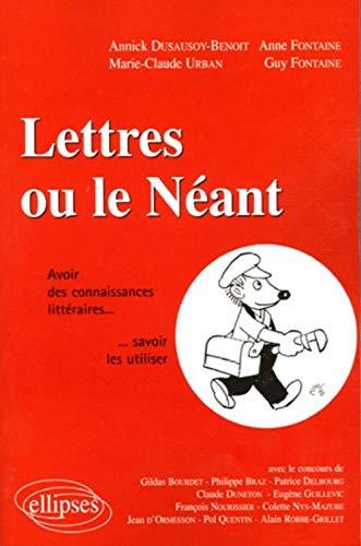 Lettres ou le Néant : Avoir des: Anne Fontaine; Guy