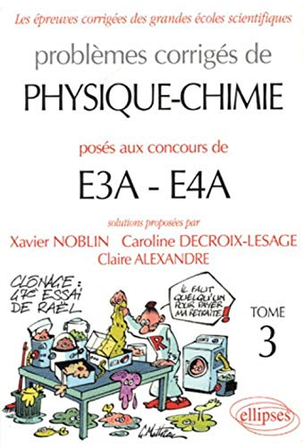 9782729825140: PHYSIQUE-CHIMIE 2ème année; CONCOURS E3E-E4A 2003-2005 T.3 ; 6