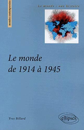 9782729825553: Le monde de 1914 � 1945