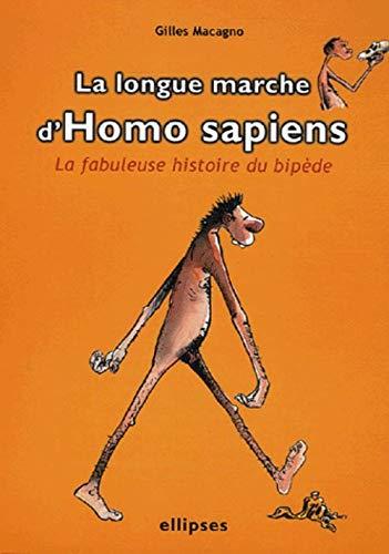 9782729826239: La longue marche d' Homo sapiens (French Edition)