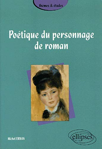 9782729826307: Poétique du personnage de roman