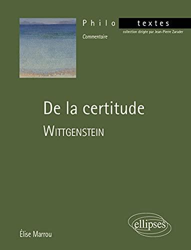 9782729826390: De la certitude : Wittgenstein