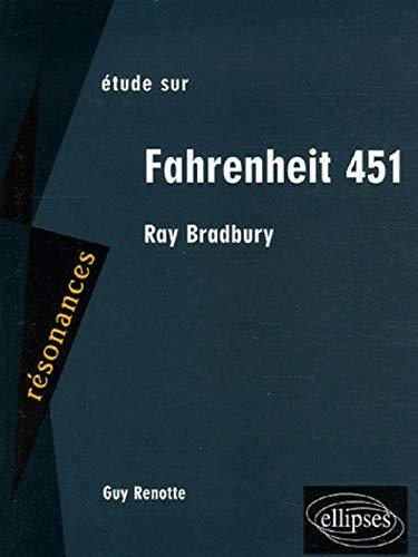 9782729827205: Fahrenheit 451 de Ray Bradbury (French Edition)