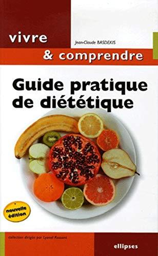 9782729827243: Guide pratique de diététique : Mincir... Une question d'équilibre