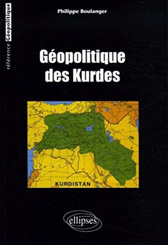 9782729827502: Géopolitique des Kurdes