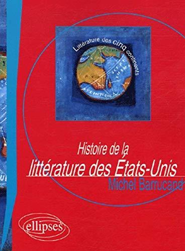 9782729827557: Histoire de la litt�rature des Etats-Unis d'Am�rique