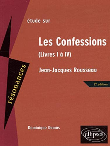 9782729828523: Etude sur Les Confessions, Jean-Jacques Rousseau (French Edition)