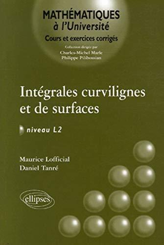 9782729828769: Intégrales curvilignes et de surfaces Niveau L2 : Cours et exercices corrigés