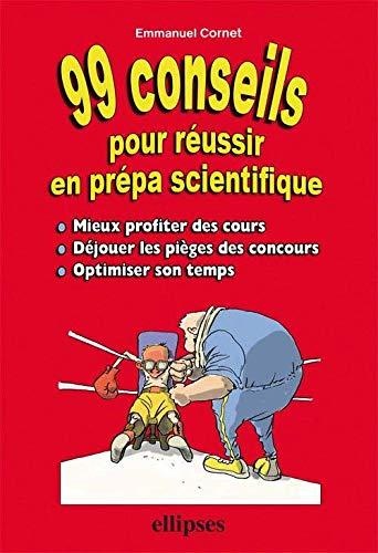 9782729829339: 99 conseils pour r�ussir en pr�pa scientifique