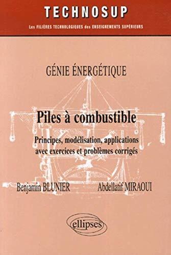 Piles à combustible Genie énergétique : Principes, modélisation, ...