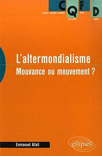 9782729831974: L'altermondialisme : Mouvance ou mouvement ?