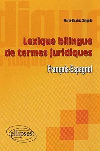 9782729831998: Lexique bilingue des termes juridiques français-espagnol