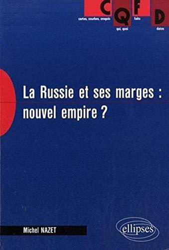 9782729832353: La russie et ses marges nouvel empire ? (CQFD)
