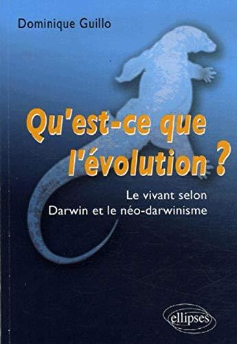 9782729832506: Qu'est-ce que l'évolution ? : Le vivant selon Darwin et le néo-darwinisme