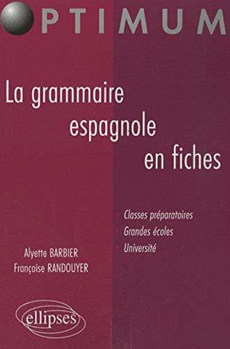 9782729833121: La grammaire espagnole en fiches