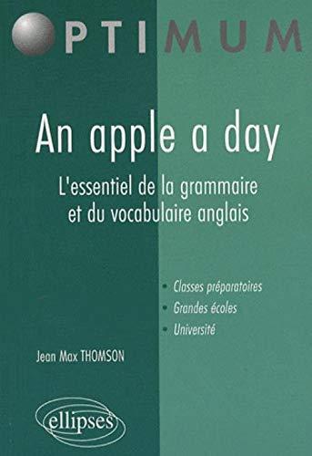 9782729833701: An Apple a Day : L'essentiel de la grammaire et du vocabulaire anglais