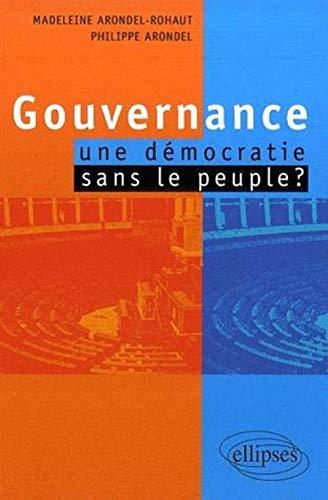 9782729833985: Gouvernance : une démocratie sans le peuple?