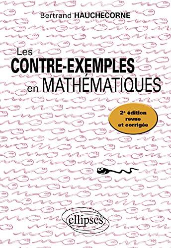 9782729834180: Les Contre-Exemples en Mathématiques